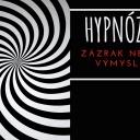 Hypnóza - zázrak nebo výmysl?